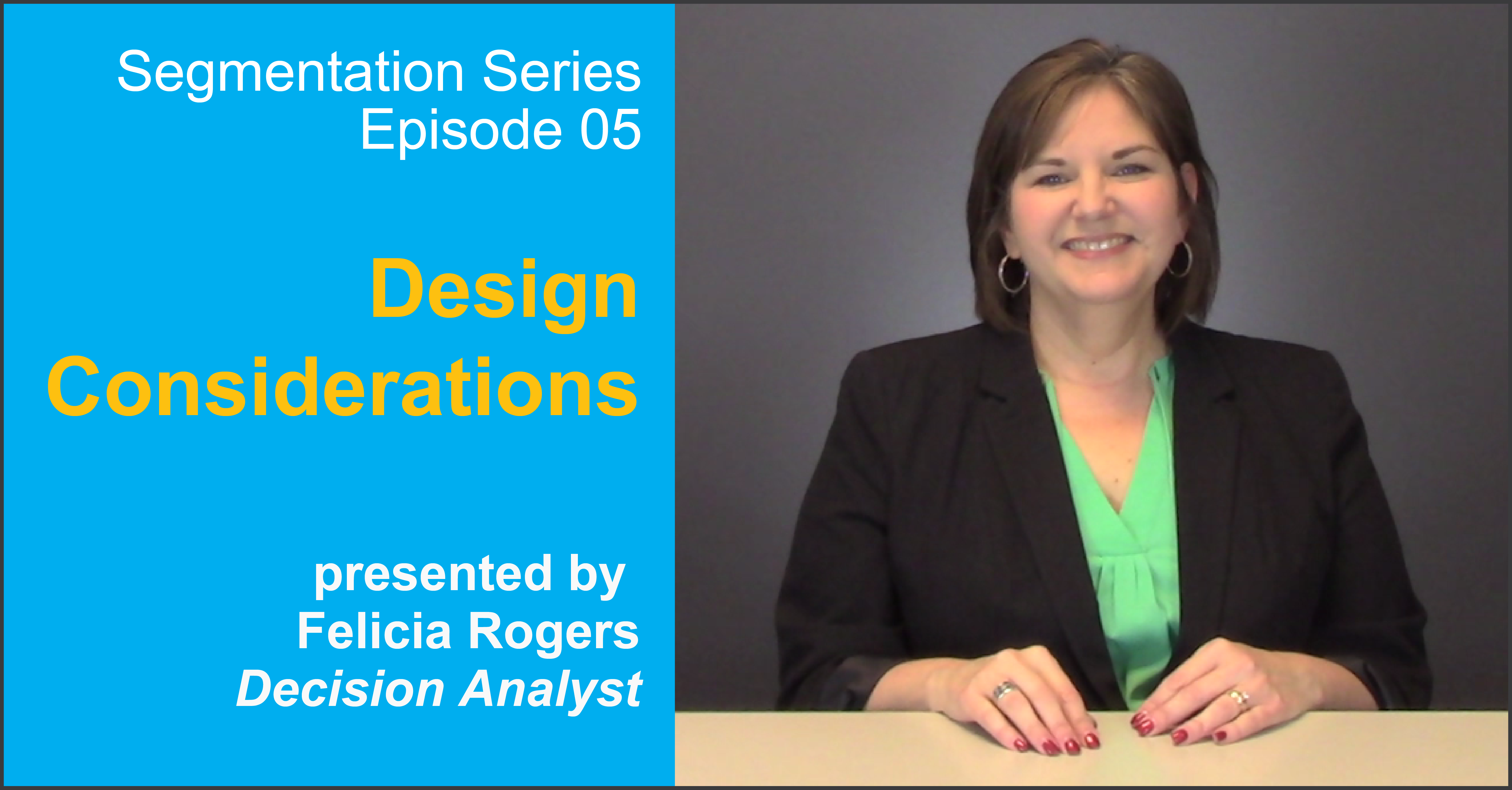 Segmentation Design Considerations